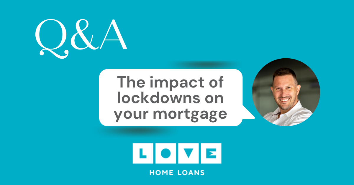 Q&A the impact of lockdowns on your mortgage